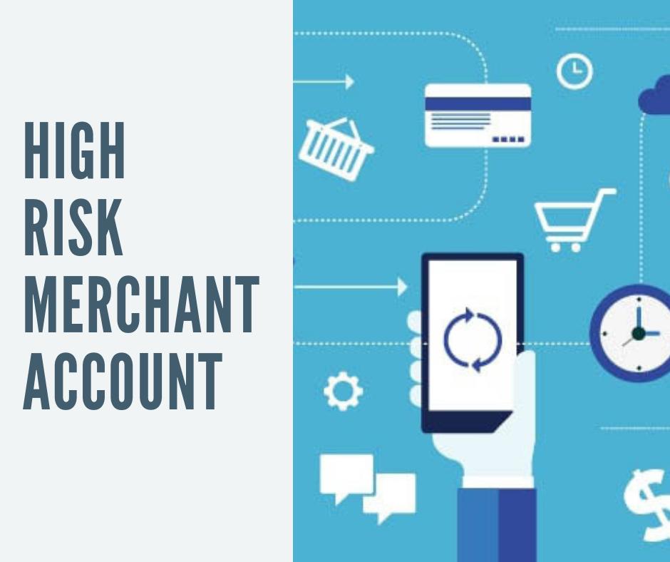 High Risk Merchant Account
